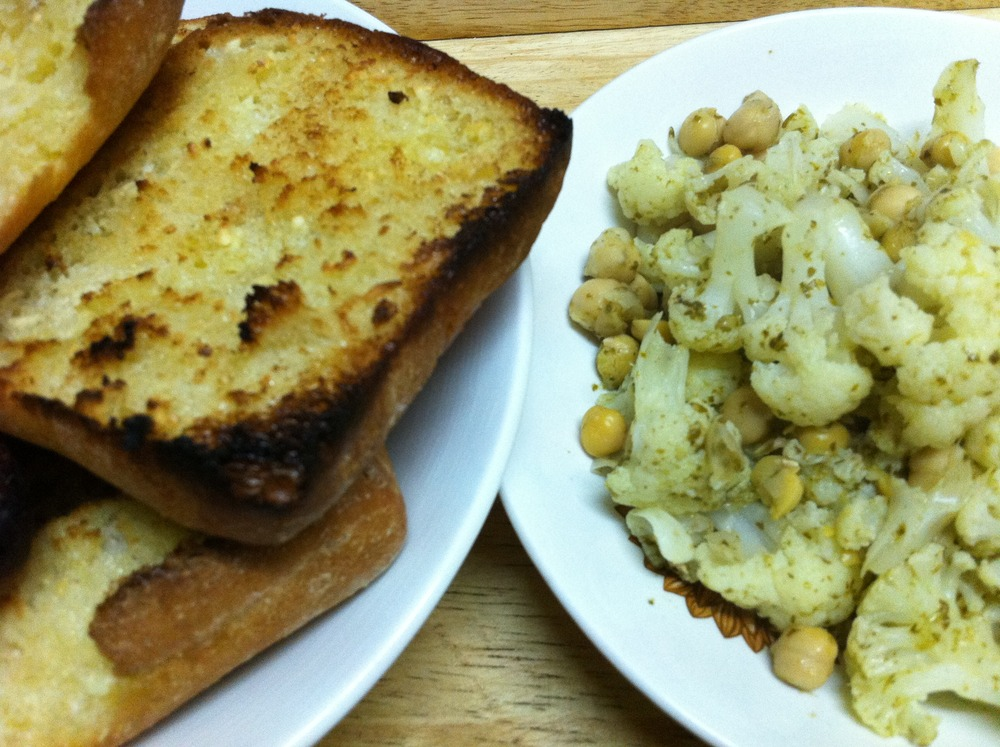 Cauliflower & Chickpeas and the best Garlic Bread in the world.
